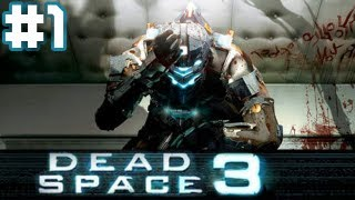 [Dead Space 3|Part 1] ไอแซคแหกกระเจิง