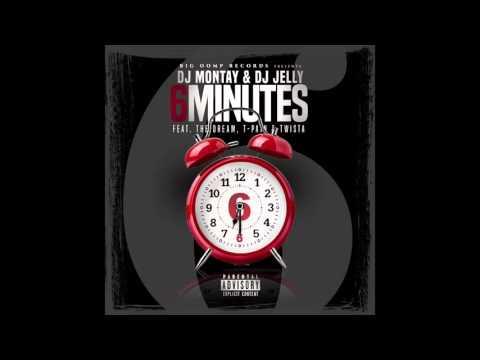 Dj Montay & Dj Jelly Ft  The Dream, T Pain & Twista -  6 Minutes