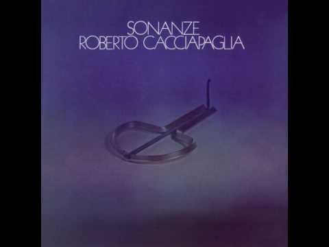 Roberto Cacciapaglia - Sonanze [Full Album] 1975