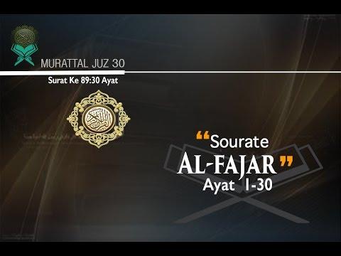 murattal-al-qur'an---(089)---sourate-al-fajr-(-fajar-)--ustadz-fathul-aziz-lombok
