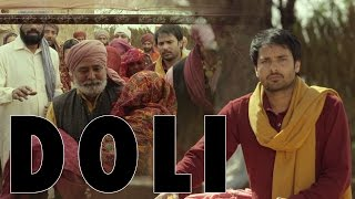 Doli | Angrej | Amrinder Gill | Amandeep Kaur | Full Music Video
