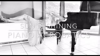 Sun Is Shining (Axwell / Ingrosso) - Piano Acrobatics version