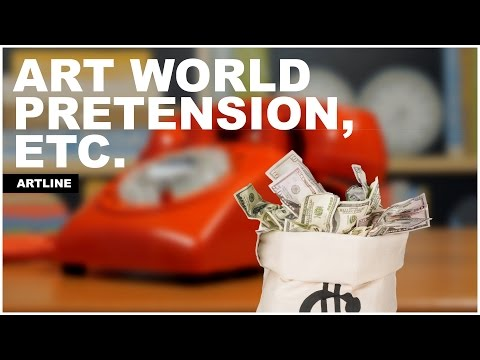 Art World Pretension, Etc.  | The Art Assignment | PBS Digital Studios