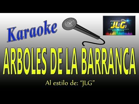 ARBOLES DE LA BARRANCA -Karaoke Como Tierra Caliente- Arreglo Por JLG