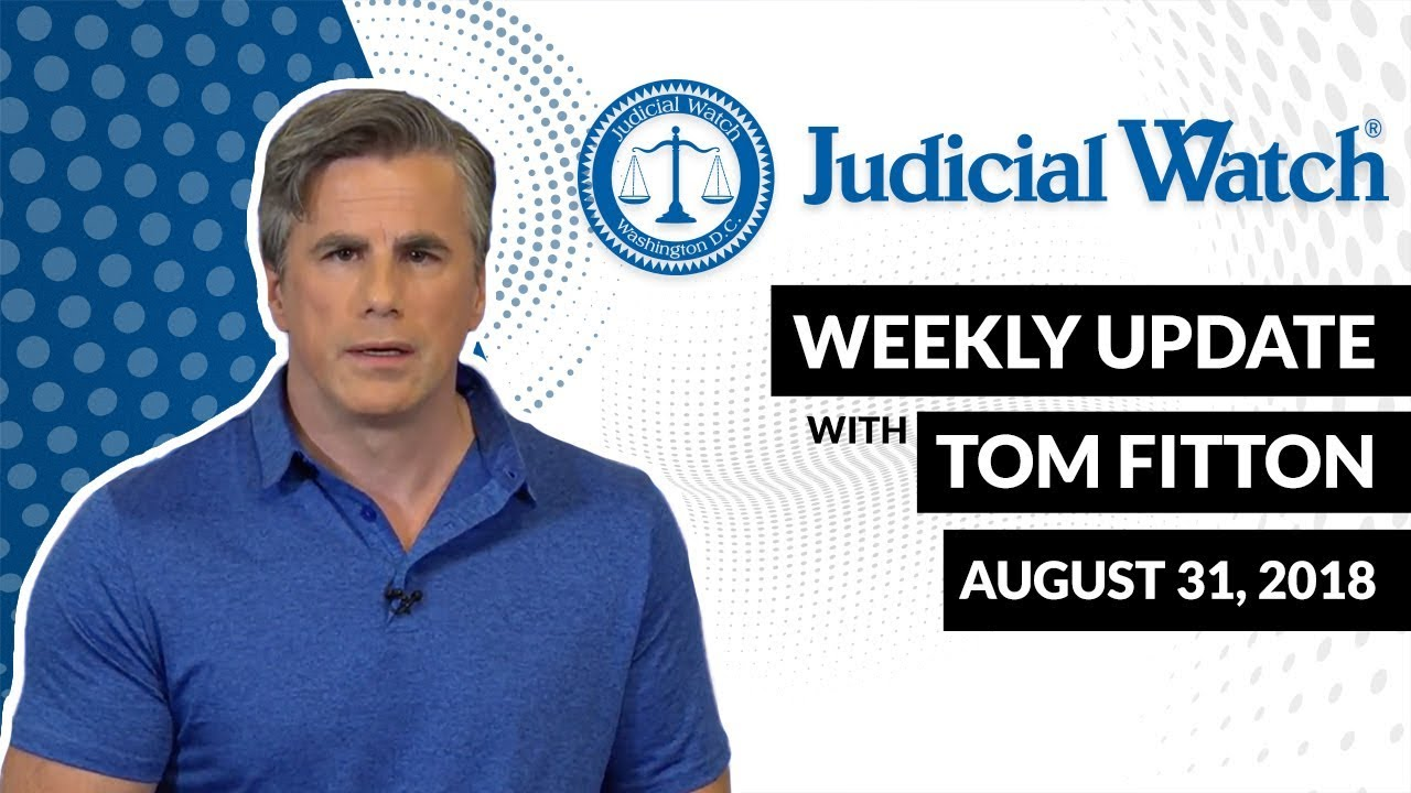 Tom Fitton's Video Weekly Update - IMPORTANT FISA COURT SCANDAL UPDATE