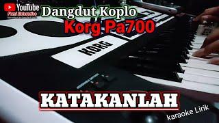 Katakanlah   Cek Sound KORG Pa700