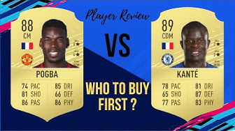 FIFA 20 POGBA VS KANTE WHO TO BUY FIRST PLAYER REVIEW