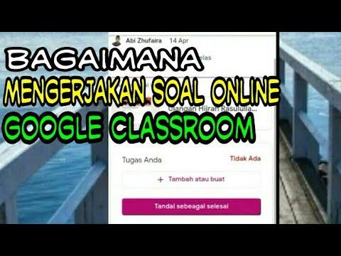 cara-mengerjakan-soal-online-menggunakan-hp-||-google-classroom