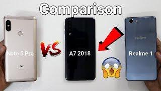 Samsung A7 2018 Vs Redmi Note 5 Pro Vs Realme 1 SpeedTest Comparison I Hindi