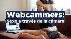 Webcammers: sexo por webcam