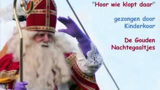 Sinterklaas lied - Hoor wie klopt daar kinderen
