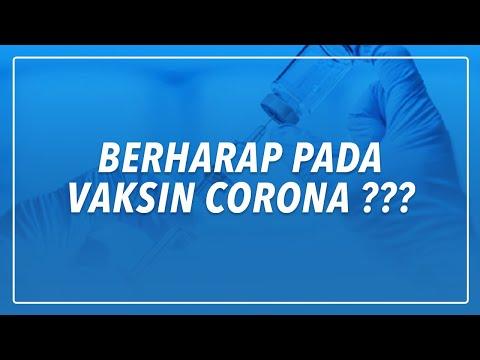 BERHARAP PADA VAKSIN CORONA ???