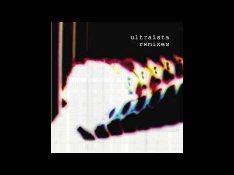 Ultraista - Smalltalk (Four Tet Remix)