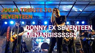 Tribute To Seventeen, Doni Ex Seventeen Menangis