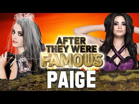 PAIGE - AFTER They Were Famous - WWE DIVA MARRIED ?