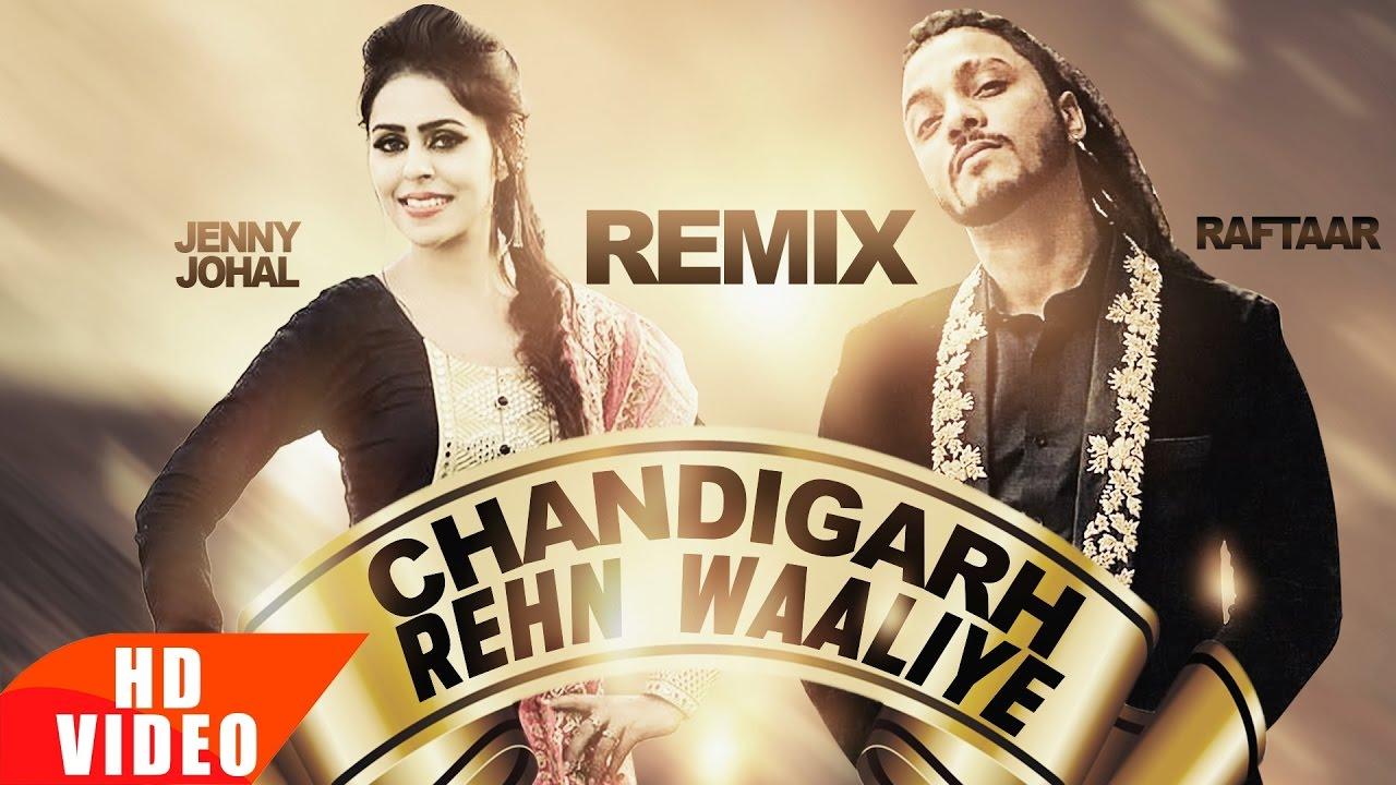Chandigarh Rehn Waaliye | Remix | Jenny Johal ft Raftaar & Bunty Bains | AK  47 Remix | Speed Records
