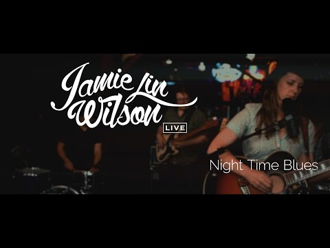 Jamie Lin Wilson - Night Time Blues