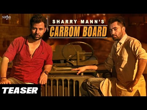 Sharry Mann : CARROM BOARD (Official Teaser) | Full Video On 10th Aug | New Punjabi Song 2016