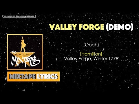 The Hamilton Mixtape - Valley Forge (Demo) Music Lyrics