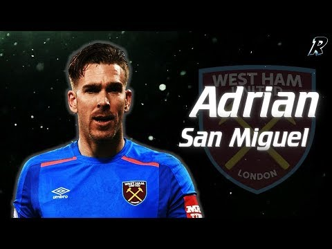 Adrian San Miguel  Amazing Saves show 2017/18 - West Ham United
