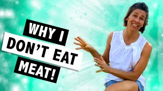 Why I Don't Eat Meat - #UmoyoLife 005