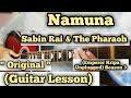 Namuna - Sabin Rai & The Pharaoh   Guitar Lesson   Emperor Kripa Unplugged   Season 3  
