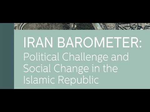 Iran Barometer: Political Challenge and Social Change in the Islamic Republic
