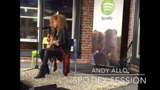 Andy Allo || Spotify Session - 8.21.15