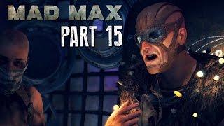 Mad Max Walkthrough Part 15 - GASTOWN - Mad Max 60fps Gameplay