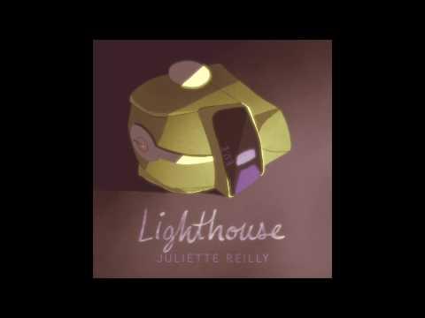 LIGHTHOUSE - JULIETTE REILLY!