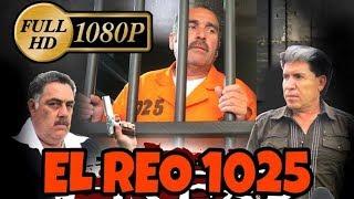 El Reo 1025 PELICULA COMPLETA HD
