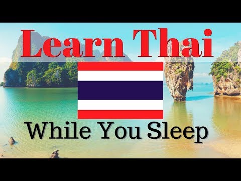 Learn Thai While You Sleep 😀 130 Basic Thai Words and Phrases 👍 English/Thai