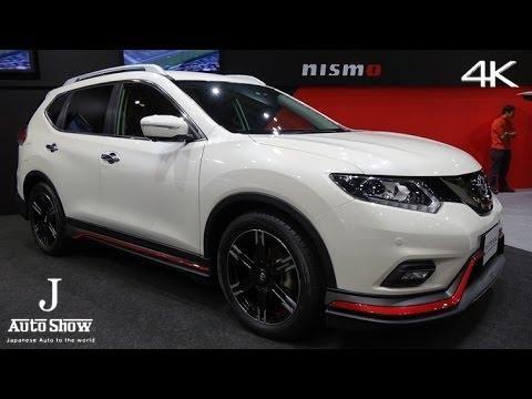 4k Nismo Nissan X Trail 20x 日産エクストレイル・ニスモ 大阪オートメッセ2016