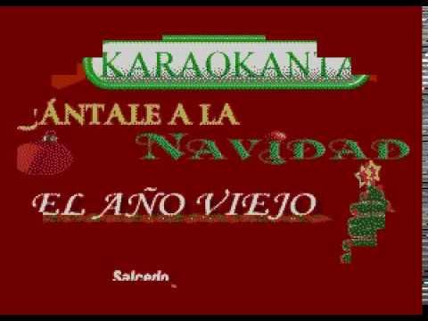 Karaokanta - Popular -  El Año Viejo - (Tono Hombre)