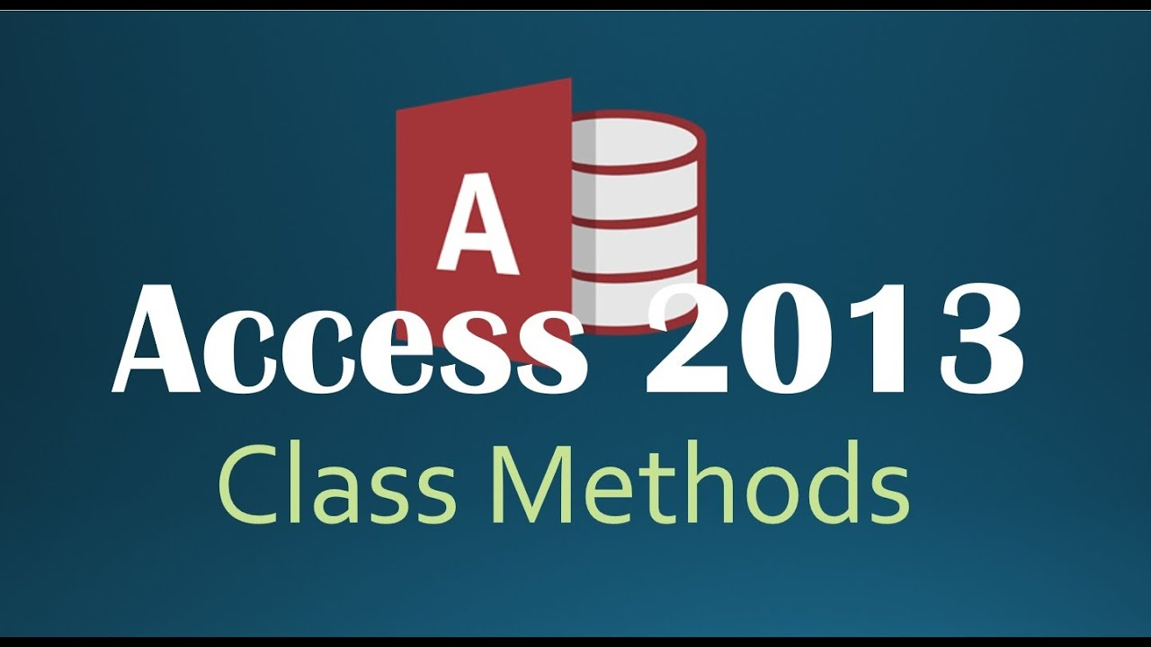 50  VBA - Class Methods & Alternative Constructor (Programming In Access  2013)