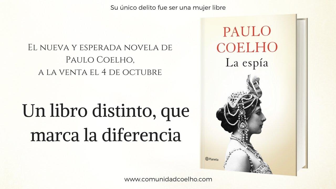 La Espia De Paulo Coelho Un Libro Distinto Que Marca La