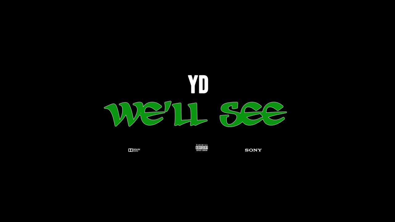 Download Y.D - we'll see (Official Music Video)
