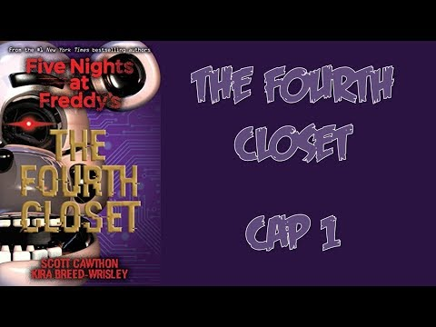 FNAF The Fourth Closet: Capítulo 1 (Español Latino)