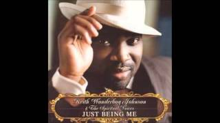 God Is Able - Keith Wonderboy Johnson, Just Being Me