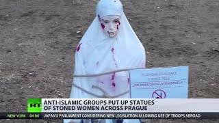 'Pregnant after Rape': Statues of stoned women placed in Prague by anti-Islamic groups