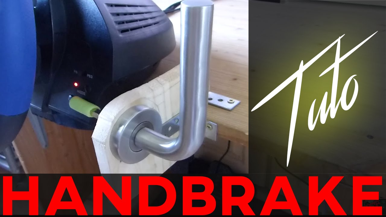 Homemade Hand Brake For Less Than 10 Frein 224 Main