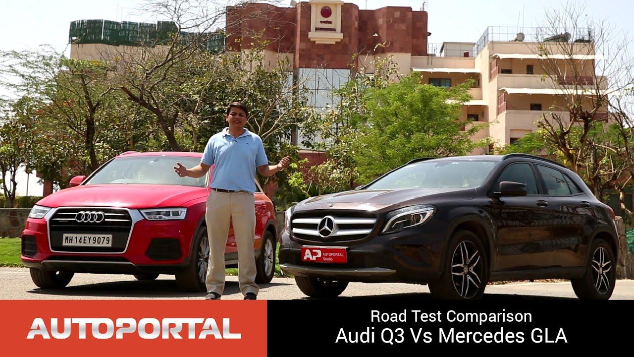 Audi Q3 Vs Mercedes Benz Gla Test Drive Comparison Autoportal You