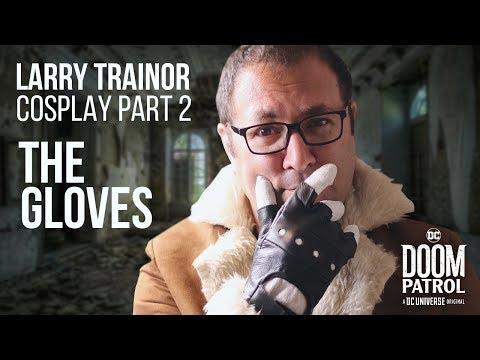 Doom Patrol : Larry Trainor Cosplay | Gloves