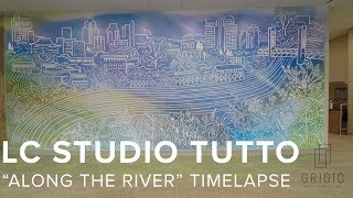 "LC Studio Tutto - ""Along the River"" timelapse"