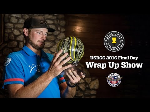 2016 United States Disc Golf Championship Final Day Wrap Up Show