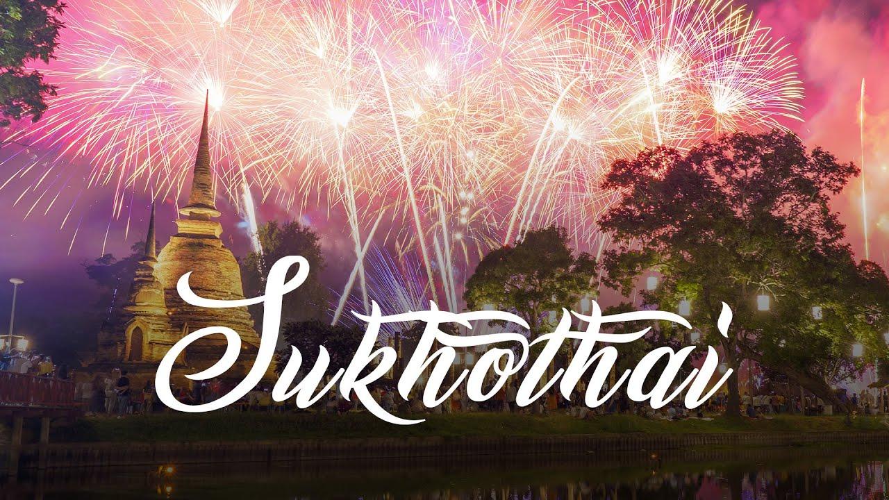 Experience Loy Krathong Festival at Sukhothai, Thailand 2020