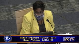 Martin County Board Budget Workshop July 20, 2020