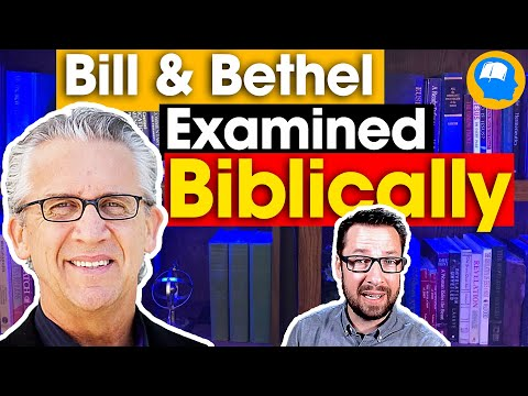 Bill Johnson's Theology and Movement Examined Biblically.