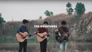 I Still Love You (Lirik) The Overtunes - Acoustic Version