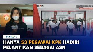 Hanya 53 Pegawai KPK Hadiri Pelantikan Sebagai ASN